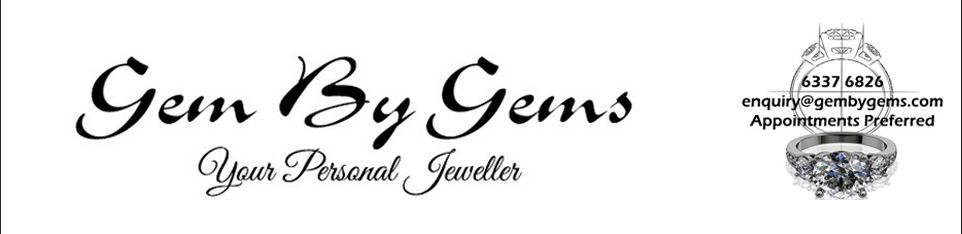 Gem By Gems – Your Personal Jeweller | Singapore Custom Made Fine Jewellery | GIA Certified Diamonds | Top Quality Gemstones